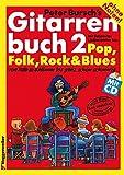 img - for Gitarrenbuch, m. CD-Audio, Bd.2, Mit bekannten Liedbeispielen aus Pop, Folk, Rock und Blues von halb so schlimm bis ganz sch n schwierig book / textbook / text book