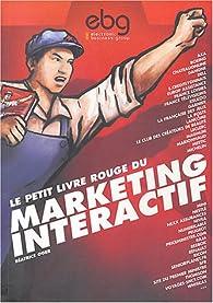 Le Petit Livre rouge du marketing interactif par Béatrice Oger
