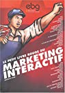 Le Petit Livre rouge du marketing interactif par Oger