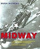Midway, Hugh Bicheno, 0304357154