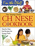 The Young Chef's Chinese Cookbook, Frances Lee, 0778702804