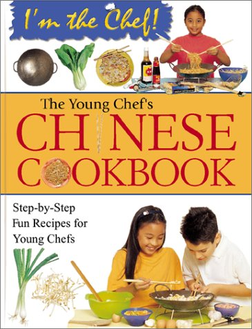 Download The Young Chef's Chinese Cookbook (I'm the Chef) PDF