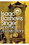 Enemies, A Love Story by Isaac Bashevis Singer front cover