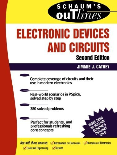 Schaum's Outline of Electronic Devices and Circuits, Second Edition by Jimmie J. Cathey (2002-06-26)