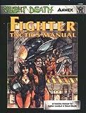 Fighter Tactics Manual, Leland Erickson and Sheldon Greaves, 1558063196