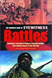 The Mammoth Book of Eyewitness Battles, Richard Russell Lawrence, 0786711191