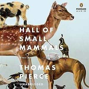 Hall of Small Mammals Audiobook