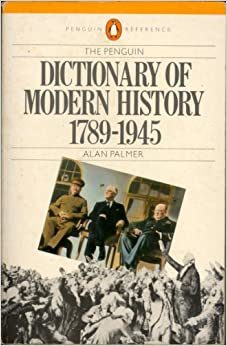Book Dictionary of Modern History, 1789-1945 (Reference Books)