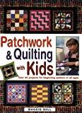 quilting kids - Patchwork & Quilting With Kids