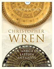 Christopher Wren: In Search of Eastern Antiquity