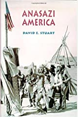 Anasazi America: Seventeen Centuries on the Road from Center Place Paperback