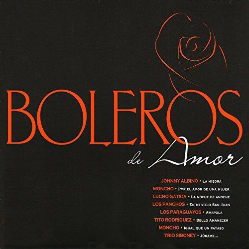 Varios Artistas Stream or buy for $9.49 · Boleros de Amor