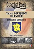 2EME Division Blindee: Bataille De Normandie Second Armored Division French: Battle of Normandyut: WWII DVD Video by Tyler Alberts Combat Reels Inc.