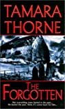 The Forgotten, Tamara Thorne, 078601475X