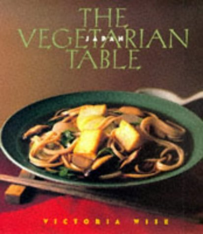 Vegetarian Table: Japan (Vegetarian Table S.)