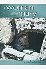 A Woman Called Mary (Life and Times in the New Testament Series Book 2) Kindle Edition