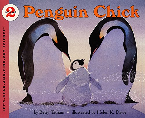 Penguin Chick (Let's-Read-and-Find-Out Science)