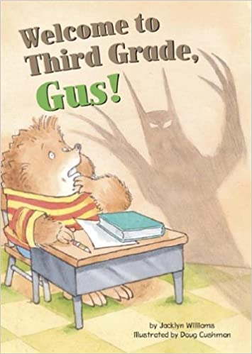 Buy Welcome to Third Grade, Gus! (Gus the Hedgehog) Book ...