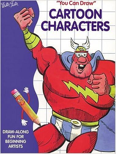 You Can Draw Cartoon Characters Eubank Mary Grace 9781560104209