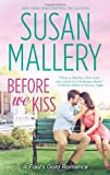 Before We Kiss, Susan Mallery, 0373778813