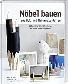 Do It Yourself Möbel: 30 verrückte Projekte: Amazon.de ...