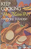 img - for Keep Cooking the Maine Way, More Favorite Maine Recipes book / textbook / text book