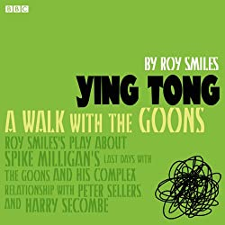 Ying Tong: A Walk with the Goons