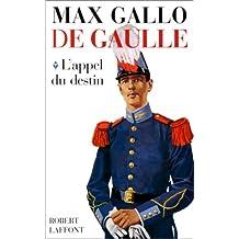 De Gaulle : L'appel du destin - 1890-1940: De Gaulle - tome 1