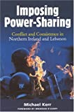 Conflict and Coexistence in Northern Ireland and Lebanon, Michael Kerr, 0716533839