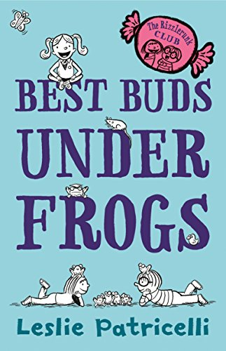 The Rizzlerunk Club: Best Buds Under Frogs