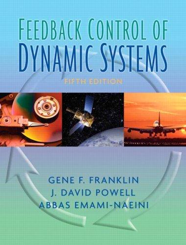 Feedback Control of Dynamic Systems (5th (Feedback Control)