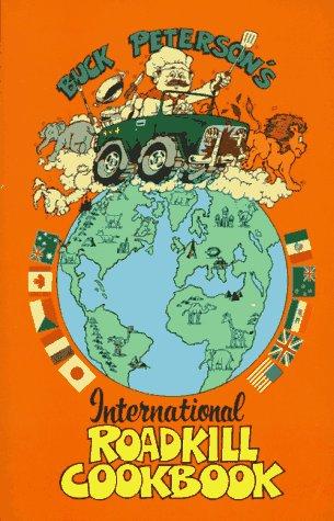 The International Roadkill Cookbook