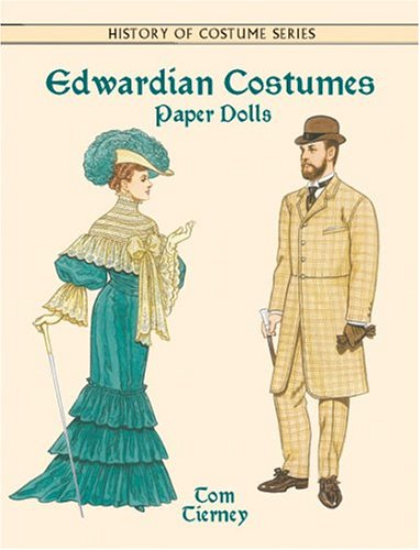 Edwardian Costumes Paper Dolls (History of ()