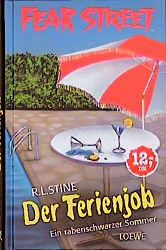 Der Ferienjob (Fear Street) Taschenbuch – 2003 Robert L Stine Sabine Tandetzke Loewe 3785532237