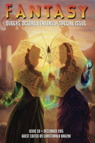 Fantasy Magazine, December 2015 (Queers Destroy Fantasy! Special Issue) (Volume 59)