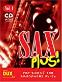 Sax Plus! Vol. 4 (inkl. CD): Pop-Songs for Saxophone Bb/Es