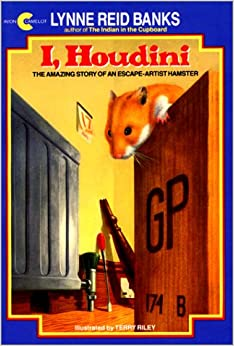 I, Houdini: The Amazing Story of an Escape-Artist Hamster: Lynne Reid Banks, Terry Riley