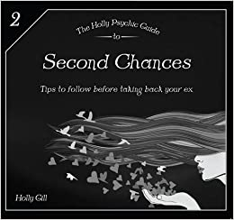 Book The Second Chances (Holly Psychic Guide to) by Holly Gill (2013-10-01)