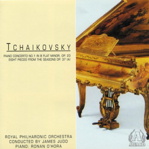 Tchaikovsky - Piano Concerto No. 1 in B Flat Minor, Op. 23 - Eight Pieces from The Seasons Op. 37 (a) ()