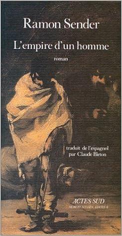 Couverture de Empire d'un homme (l') - - traduit de l'espagnol
