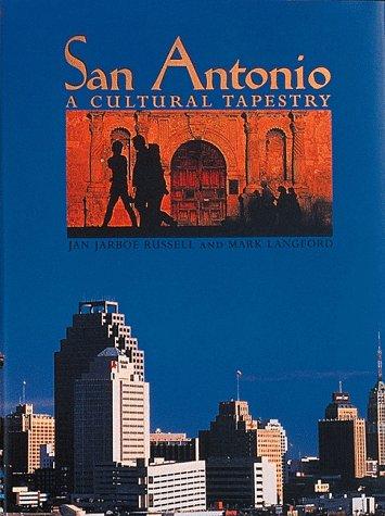 San Antonio: A Cultural Tapestry (Urban Tapestry Series)
