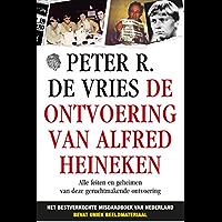 De ontvoering van Alfred Heineken: opgedragen aan mijn onvergetelijke vriend Robbie Offenberg (Cor van Hout - 1987)