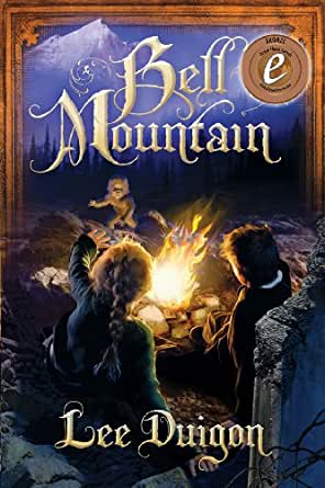 Bell Mountain (Bell Mountain, 1) - Kindle edition by Duigon, Lee. Religion  & Spirituality Kindle eBooks @ Amazon.com.