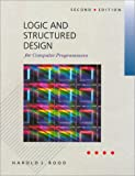 Logic and Structured Design for Computer Programmers, Rood, Harold J., 0534929664