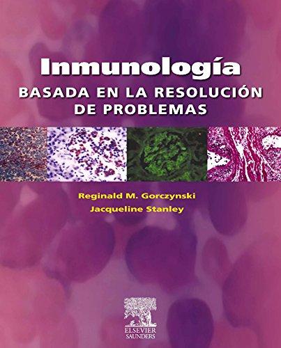 Descargar Libro Inmunología Basada En La Resolución De Problemas R. Gorczynski