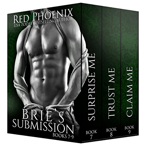 Brie's Submission (7-9) (The Brie Collection: Box Set Book ()