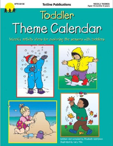 Toddler Theme Calendar (Theme Calendar Series)