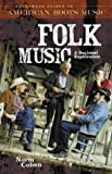 Folk Music, Norm Cohen, 0313328722