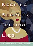 img - for Keeping Secrets, Telling Lies book / textbook / text book