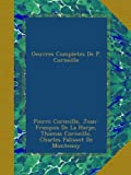 img - for Oeuvres Completes De P. Corneille (Latin Edition) book / textbook / text book